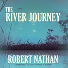 The River Journey by Robert Nathan