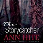 The Storycatcher by Ann Hite