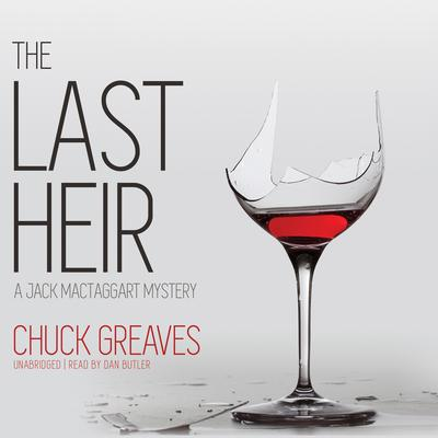 The Last Heir by Chuck Greaves