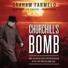 Churchill's Bomb by Graham Farmelo