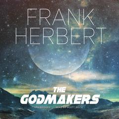 The Godmakers by Frank Herbert