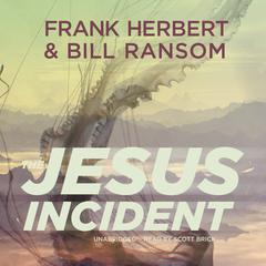 The Jesus Incident by Frank Herbert, Bill Ransom
