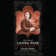 The Trials of Laura Fair by Carole Haber