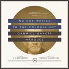 No One Writes to the Colonel, and Other Stories by Gabriel García Márquez
