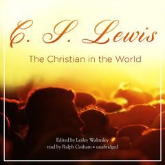The Christian in the World by C. S. Lewis