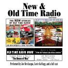 New & Old Time Radio by Joe Bevilacqua, William Melillo, Robert J. Cirasa