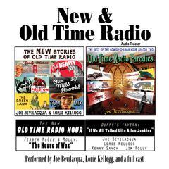 New & Old Time Radio by Joe Bevilacqua, William Melillo, Robert J. Cirasa