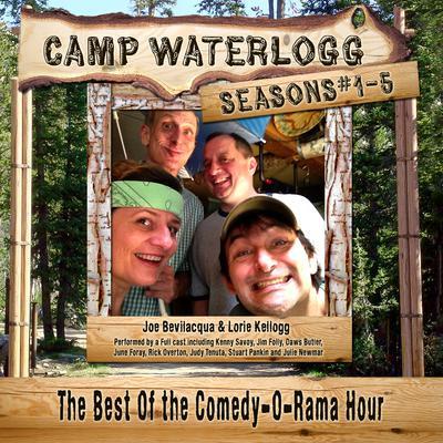 Camp Waterlogg Chronicles, Seasons 1–5 by Joe Bevilacqua, Lorie Kellogg, Pedro Pablo Sacristán