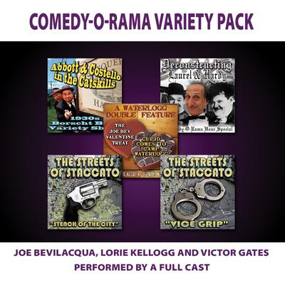 Comedy-O-Rama Variety Pack by Victor Gates, Joe Bevilacqua