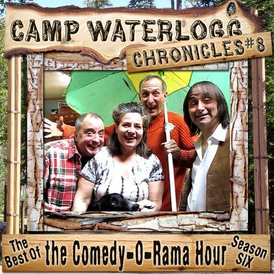 The Camp Waterlogg Chronicles 8 by Joe Bevilacqua, Lorie Kellogg, Pedro Pablo Sacristán