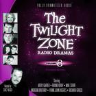The Twilight Zone Radio Dramas, Vol. 8 by various authors