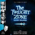 The Twilight Zone Radio Dramas, Vol. 12 by various authors