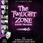 The Twilight Zone Radio Dramas, Vol. 13 by various authors