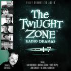 The Twilight Zone Radio Dramas, Vol. 17 by various authors