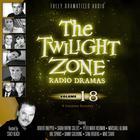 The Twilight Zone Radio Dramas, Vol. 18 by various authors