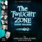 The Twilight Zone Radio Dramas, Vol. 22 by various authors