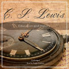 Education and History by C. S. Lewis