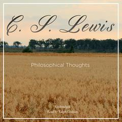 Philosophical Thoughts by C. S. Lewis
