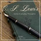 Some Everyday Thoughts by C. S. Lewis