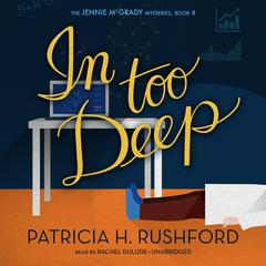 In Too Deep by Patricia H. Rushford