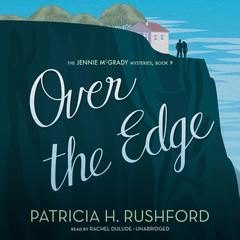 Over the Edge by Patricia H. Rushford