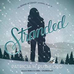 Stranded by Patricia H. Rushford