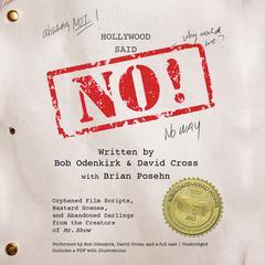 Hollywood Said No! by Bob Odenkirk, David Cross