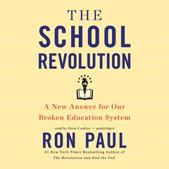 The School Revolution by Ron Paul
