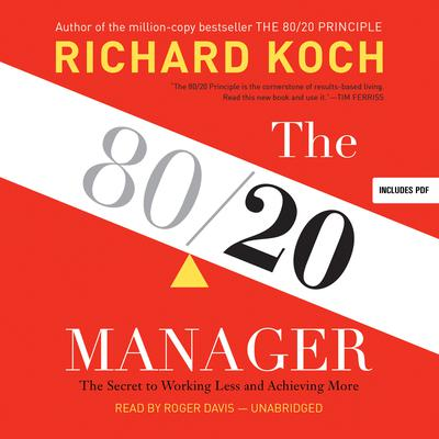 The 80 20 principle that 80 percent of by richard koch for Koch 80 20 principle