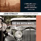 The Big Both Ways by John Straley
