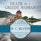 Death of a Greedy Woman by M. C. Beaton