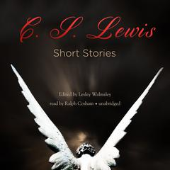 Short Stories by C. S. Lewis