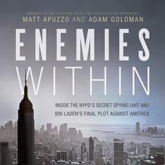 Enemies Within by Matt Apuzzo, Adam Goldman