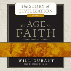 The Age of Faith by Will Durant
