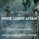 The Spook Lights Affair by Marcia Muller, Bill Pronzini