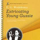 Extricating Young Gussie by P. G. Wodehouse