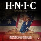 "H.N.I.C. by Albert ""Prodigy"" Johnson"