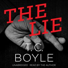 The Lie by T. C. Boyle