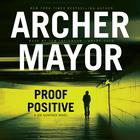 Proof Positive by Archer Mayor