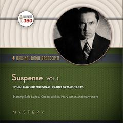 Suspense, Vol. 1 by Hollywood 360, CBS Radio