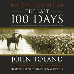 The Last 100 Days by John Toland