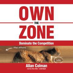 Own the Zone by Allan Colman