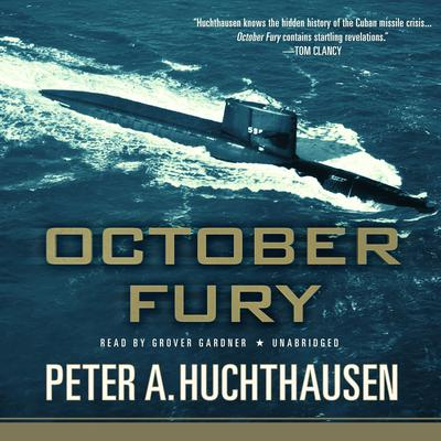October Fury by Peter A. Huchthausen