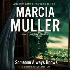 Someone Always Knows by Marcia Muller