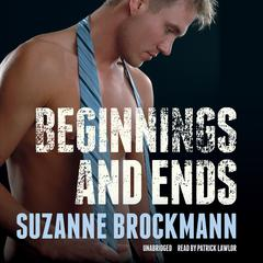 Beginnings and Ends by Suzanne Brockmann