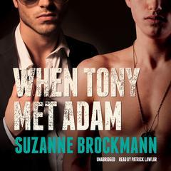 When Tony Met Adam by Suzanne Brockmann