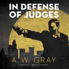 In Defense of Judges by A. W. Gray