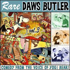 Rare Daws Butler, Vol. 3 by Charles Dawson Butler