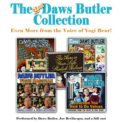The 2nd Daws Butler Collection by Charles Dawson Butler, a full cast