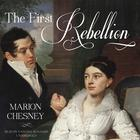The First Rebellion by M. C. Beaton